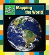 Mapping the World - Marta Segal Block, Daniel R. Block