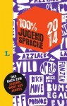 Hä?? Jugendsprache unplugged 2014 - Langenscheidt Redaktion