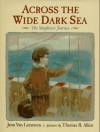 Across the Wide Dark Sea: The Mayflower Journey - Jean Van Leeuwen, Thomas B. Allen