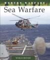 Sea Warfare (Modern Warfare) - Martin J. Dougherty
