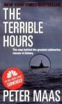 The Terrible Hours - Peter Maas