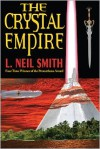 The Crystal Empire - L. Neil Smith