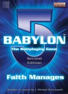 Babylon 5: The Role Playing Game - Faith Manages - Matthew Sprange