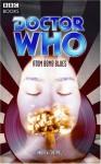 Doctor Who: Atom Bomb Blues - Andrew Cartmel