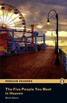 The Five People You Meet in Heaven (Penguin Readers, Level 5) - Andy Hopkins, Jocelyn Potter