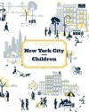 The Little Bookroom Guide to New York City with Children - Michael Berman, Angela Hederman