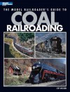 The Model Railroader's Guide to Coal Railroading - Tony Koester