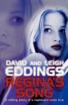 Regina's Song. David and Leigh Eddings - David Eddings