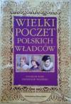 Wielki poczet polskich władców - Stanisław Rosik, Przemysław Wiszewski
