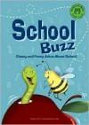 School Buzz: Classy and Funny Jokes about School - Michael Dahl