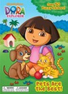 Pets Are the Best! (Dora the Explorer) - Golden Books, Jason Fruchter
