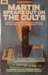 Martin Speaks Out On The Cults - Walter Ralston Martin