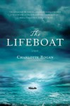 The Lifeboat: A Novel - Charlotte Rogan