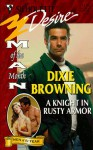 Mills & Boon : A Knight In Rusty Armor (Man of the Month) - Dixie Browning