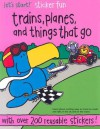Trains, Planes, and Things That Go: A Let's Start! Sticker Book - Todd South, Wayne South