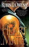 Heart Mate (Celta's Heartmates, #1) - Robin D. Owens