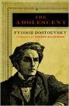 The Adolescent - Fyodor Dostoyevsky, Andrew R. MacAndrew