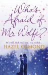 Who's Afraid of Mr Wolfe? - Hazel Osmond