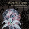 The Rivalry of Flowers - Shani Rhys James, William Packer, Francesca Rhydderch, Edward Lucie-Smith