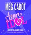 Teen Idol - Elisabeth Moss, Meg Cabot