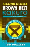 Second-Degree Brown Belt Kakuro - NOT A BOOK