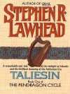 Taliesin: Book One of the Pendragon Cycle - Stephen R. Lawhead