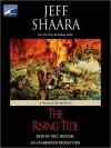 The Rising Tide: A Novel of World War II - Jeff Shaara, Paul Michael