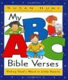 My ABC Bible Verses: Hiding God's Word in Little Hearts - Susan Hunt, Yvette Banek