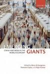 Emerging Giants: China and India in the World Economy - Barry Eichengreen, Poonam Gupta, Rajiv Kumar