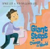 Giant Steps to Change the World - Spike Lee, Tonya Lewis Lee, Sean Qualls