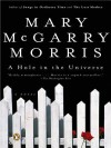 A Hole in the Universe - Mary Morris