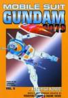 Mobile Suit Gundam 0079 - Kazuhisa Kondo, William Flanagan, Yoshiyuki Tomino