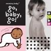 Go, Baby, Go! - Beth Harwood, David Ellwand, Emma Dodd