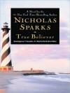 True Believer (Audio) - Nicholas Sparks, David Baker, David Aaron Baker