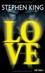 Love - Wulf Bergner, Stephen King