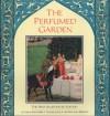 The Perfumed Garden - Umar Ibn Muhammed Al-Nefzawi, Richard Francis Burton