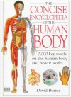 Concise Encyclopedia of the Human Body - David Burnie