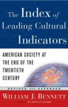 The Index of Leading Cultural Indicators - William J. Bennett