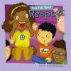Kids Talk About Respect (Kids Talk Junior) (Kids Talk Junior) - Carrie Finn, Amy Bailey Muehlenhardt