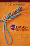 40 Days of Community Study Guide: What on Earth Are We Here For? - Rick Warren
