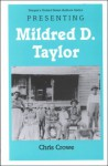 Young Adult Authors Series: Presenting Mildred D. Taylor - Chris Crowe