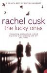 The Lucky Ones - Rachel Cusk