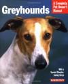 Greyhounds - D. Caroline Coile