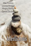 Merlicious Digest - Strange, Megan Hussey, Kitchell Powers