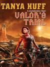 Valor's Trial (Torin Kerr - Tanya Huff