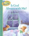 Is God Always with Me? (Little Blessings) - Crystal Bowman, Elena Kucharik