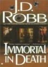 Naked in Death / Glory in Death / Immortal in Death - J.D. Robb