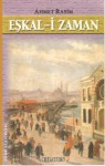Eşkal-İ Zaman - Ahmet Rasim