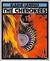 The Cherokees - Elaine Landau