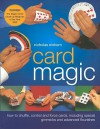 Card Magic: How to Shuffle, Control and Force Cards, Including Special Gimmicks and Advanced Flourishes - Nicholas Einhorn, John Freeman